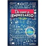 Libro De Cero A Empresario Titto Gálvez Pdf Digital