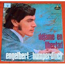 Engelbert Humperdinck Déjame En Libertad Disco Lp De Vinilo