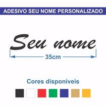 Adesivo Carro Moto Seu Nome Frase Personalizado Diversas Cor