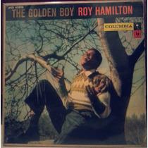 Lp Roy Hamilton - The Golden Boy Columbia