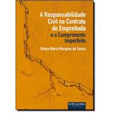 Responsabilidade Civil No Contrato De Empreitada E O Cumprim