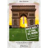 River-boca La Final Del Mundo - Libro