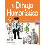 Libro: Dibujo Humoristico 1 Vol. Camara - Parramon