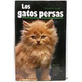 Libro Gatos Persas Editorial Hispano Europea