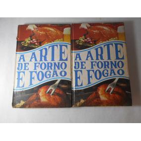 A Arte De Forno E Fogão Volume 1 E 2 - Vendidos Separamente