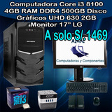 Computadora Core I3 8100 4gb Ram 500gb Hdd Monitor 17