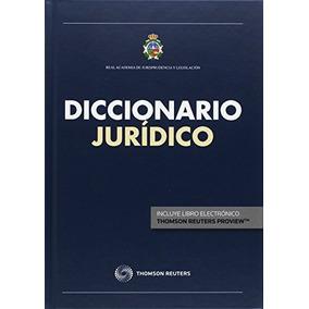 Diccionario Juridico Real Academia Jurisprudencia Y Legisla