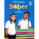 Libro Integral Saber 3 Y 5 Grado