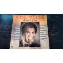 Lp De Jose Velez,14 Gdes.exitos