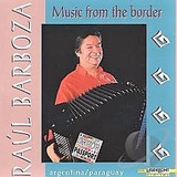 Cd Raul Barboza Music From The Border