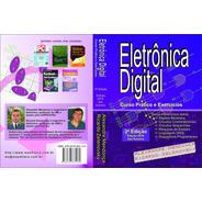 Eletrônica Digital: Curso Prático E Exercícios Capa Mole
