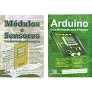Livros Arduino & Módulos E Sensores 10% Desc.