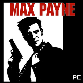 Max Payne 1 Pc [digital] [no Steam]