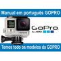 Manual Em Português Da Câmera Gopro Hero 4 Back Edition
