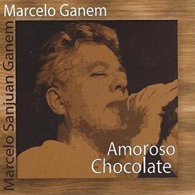 Cd Marcelo Ganem / Amoroso Chocolate Novo / Lacrado