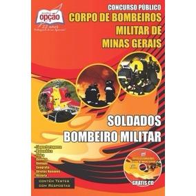 Apostila Cbm Mg - Corpo De Bombeiros Minas Gerais - Soldado
