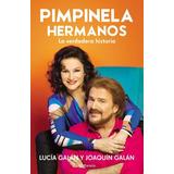 Pimpinela - Hermanos - Lucia Y Joaquin Galan