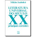 Literatura Universal Do Século Xx: Principais Correntes