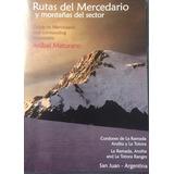 Rutas Del Mercedario Y Montañas Del Sector