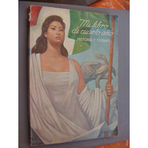 Libro Mi Libro De Cuarto Año , Historia Y Civismo , Año 19