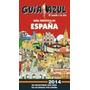 Guia Azul España 2014 Guia Turistica De Gaesa