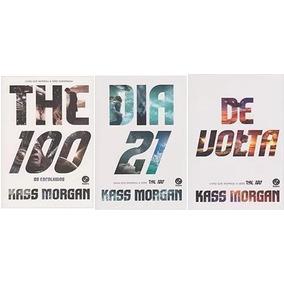 Kit 3 Livros The 100 + De Volta + Dia 21 Morgan Kass