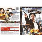 Golpe De Furia - Dvd - Buen Estado - Original!!!