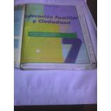 Libro De 7:educ.familiar Y Ciudadana-antonio Gomez/gladys C