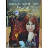 Ludovica Squirru Dari. Horóscopo Chino 2014.