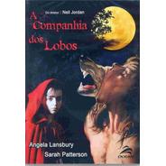 A Companhia Dos Lobos - Dvd - Angela Lansbury - Stephen Rea