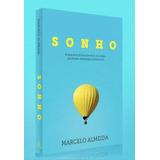 Livro Sonho Pastor Marcelo Almeida Videira