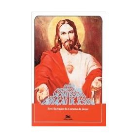 Grande Promessa Do Sacratissimo Coracao De Jesus - Loyola