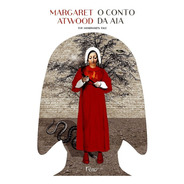 Livro O Conto Da Aia - Margaret  Atwood - Lacrado