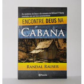 Livro - Encontre Deus Na Cabana