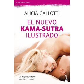 Libro: El Nuevo Kama-sutra Ilustrado - Alicia Gallotti - Pdf