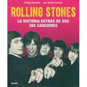 Rolling Stones. La Historia De Tras De Sus 365 - Margotin