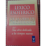 Léxico Esoterico De La Obra De Trigueirinho