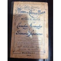 Métodos De Solfeo- Miguel Del Castillo Marín