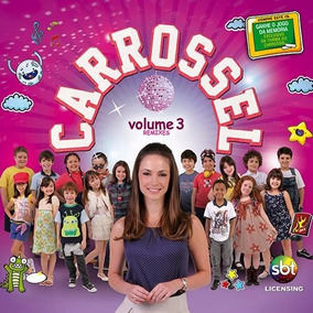 Cd Carrossel Volume 3 Remixes Novela Carrossel Infantil Musi