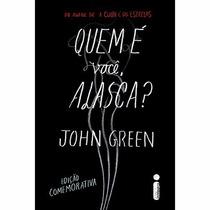 Livro Quem É Você, Alaska? - John Green - Frete 8,00