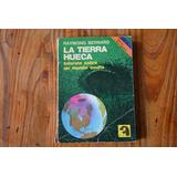 Raymond Bernard: La Tierra Hueca