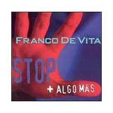 Franco De Vita Stop + Algo Mas Nuevo
