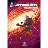 Graphic Msp 6 - Astronauta Singularidade! Capa Dura! Lacrado