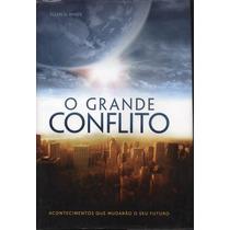 Livro: O Grande Conflito Ellen White