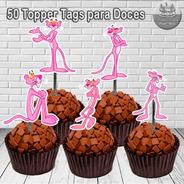 50 Topper Para Doces Pantera Cor De Rosa Pink Panther