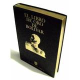 El Libro De Oro De Bolívar