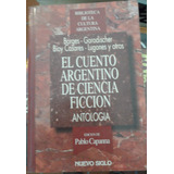 Libro El Cuento Argentino De Ciencia Ficción-borges Y Otros