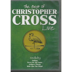 Dvd - Christopher Cross - The Best Of Live - Lacrado