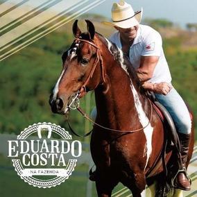 Eduardo Costa Na Fazenda
