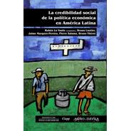 La Credibilidad Social De La Política Económica En América L
